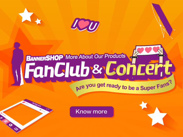 More About Our Products - Fan Club & Concert